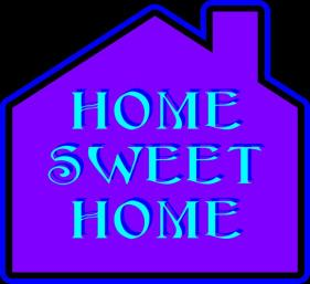 The outline of a home with the words Home Sweet Home inside it