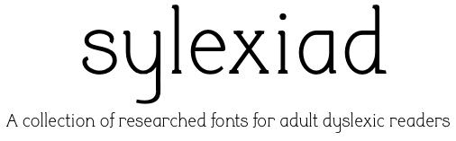 """Text """"Sylexiad, a collection of researched fonts for adult dyslexic readers"""""""