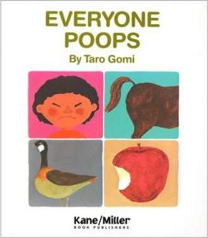 "the cover of the book ""Everybody Poops"" with pictures of a person, a horse's butt, a goose, and an apple"
